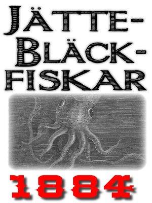 cover image of Jättebläckfiskar