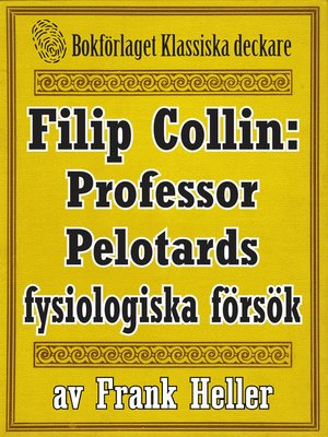 cover image of Filip Collin: Professor Pelotards fysiologiska försök