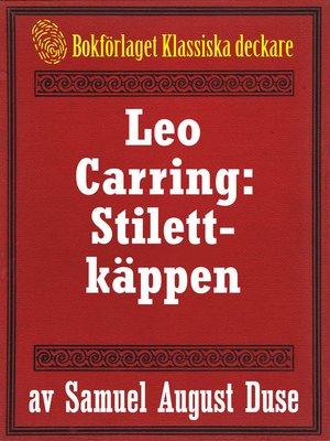 cover image of Stilettkäppen. Privatdetektiven Leo Carrings märkvärdiga upplevelser