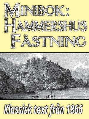 cover image of Minibok: Skildring av slottsruinen Hammershus år 1866