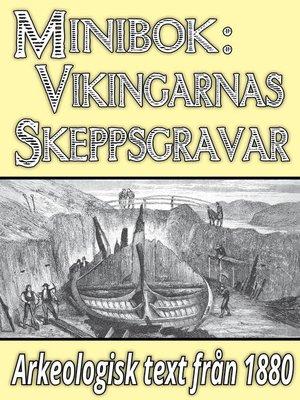 cover image of Minibok: Vikingarnas skeppsgravar