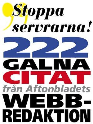 cover image of Citatboken 4. Stoppa servrarna – och 222 andra galna citat från Aftonbladets webbredaktion