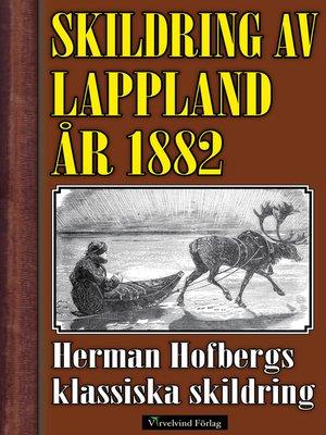 cover image of Skildring av Lappland år 1882