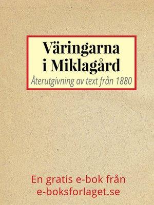 cover image of Väringarna i Miklagård