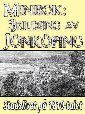 cover image of Skildring av Jönköping på 1810-talet