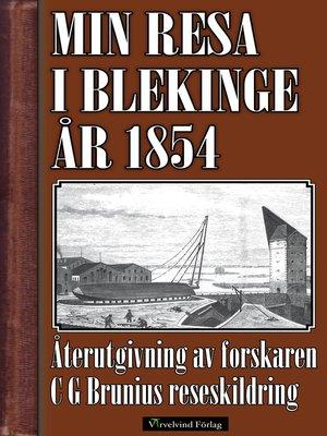 cover image of Min resa i Blekinge och Kalmar