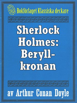 cover image of Sherlock Holmes: Äventyret med beryllkronan