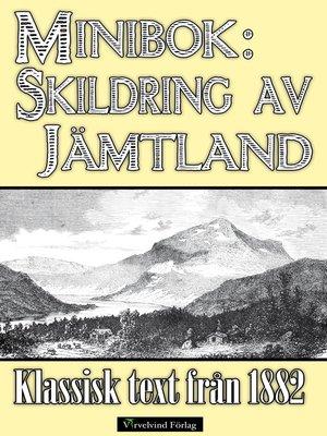 cover image of Minibok: Skildring av Jämtland år 1882
