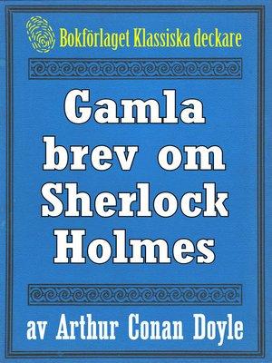 cover image of Gamla brev om Sherlock Holmes