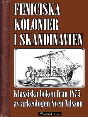 cover image of Feniciska kolonier i Skandinavien