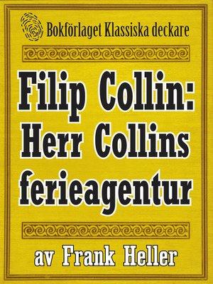 cover image of Filip Collin: Herr Colins ferieagentur