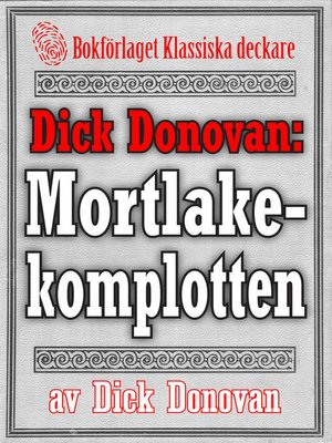 cover image of Dick Donovan: Mortlakekomplotten