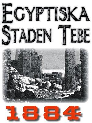 cover image of Skildring av egyptiska staden Tebe