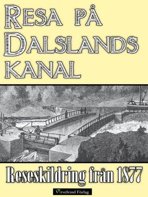 cover image of Minibok: Resa på Dalslands kanal år 1877