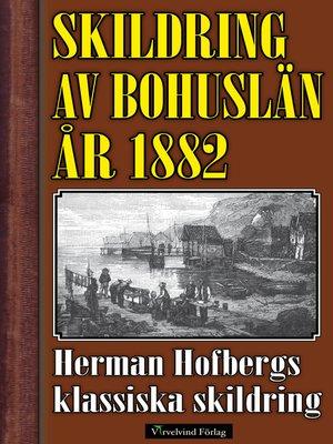 cover image of Skildring av Bohuslän år 1882