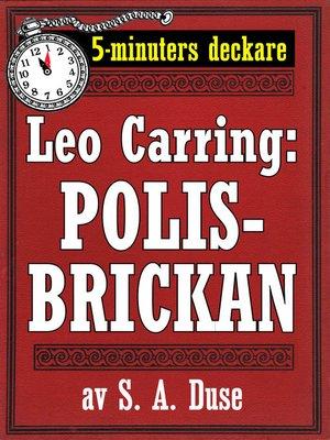 cover image of 5-minuters deckare. Leo Carring: Polisbrickan. Detektivhistoria