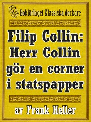 cover image of Filip Collin: Herr Collin gör en corner i statspapper