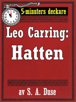 cover image of 5-minuters deckare. Leo Carring: Hatten. Detektivhistoria