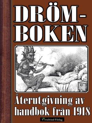 cover image of Nyaste och tillförlitligaste Drömboken 1918