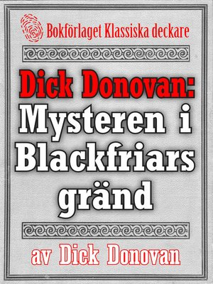 cover image of Dick Donovan: Mysteren i Blackfriars gränd