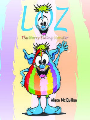 cover image of Loz The Worry-Eating Monster