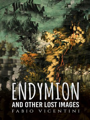 cover image of Endymion and Other Lost Images
