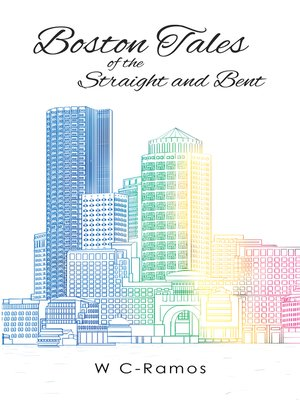 cover image of Boston Tales of the Straight and Bent