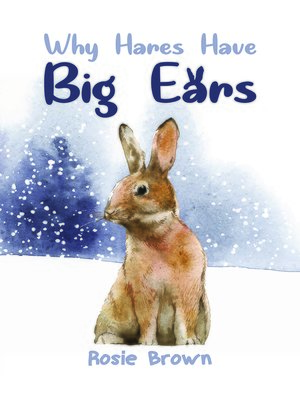 cover image of Why Hares Have Big Ears