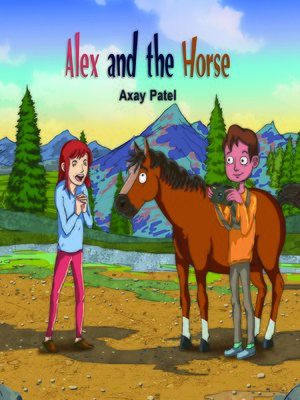 cover image of Alex and the Horse