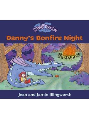 cover image of Danny's Bonfire Night