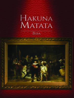 cover image of Hakuna Matata
