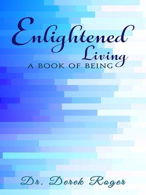 cover image of Enlightened Living: A Book Of Being