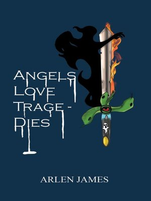 cover image of Angels Love Tragedies