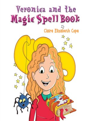 cover image of Veronica and the Magic Spell Book