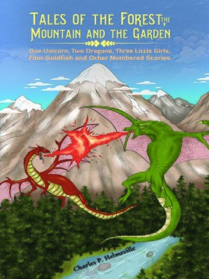cover image of Tales of the Forest, the Mountain and the Garden