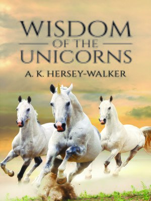 cover image of Wisdom of the Unicorns