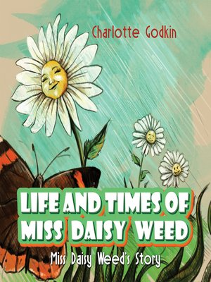 cover image of Life and Times of Miss Daisy Weed