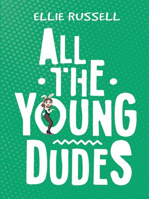 cover image of All the Young Dudes
