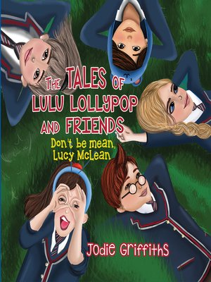 cover image of The Tales of Lulu Lollypop and Friends