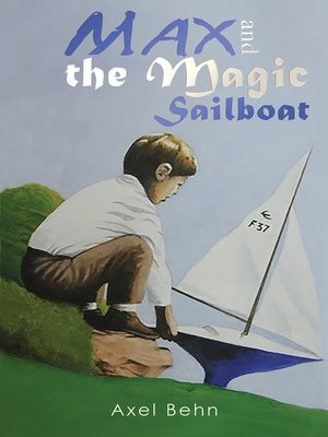 cover image of Max and the Magic Sailboat
