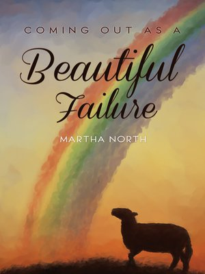 cover image of Coming Out as a Beautiful Failure