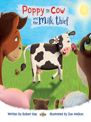 cover image of Poppy the Cow and the Milk Thief
