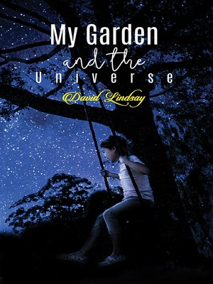 cover image of My Garden and the Universe