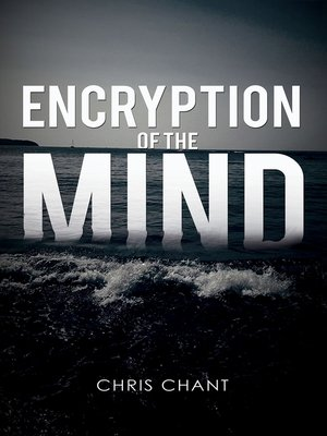 cover image of Encryption of the Mind