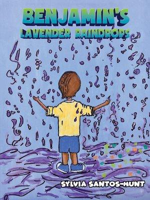 cover image of Benjamin's Lavender Raindrops
