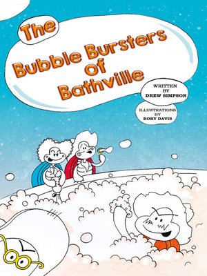 cover image of The Bubble Bursters of Bathville