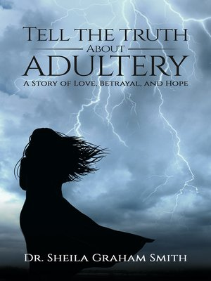 cover image of Tell the Truth About Adultery