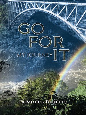 cover image of Go for It - My Journey