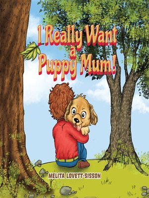 cover image of I Really Want a Puppy Mum!