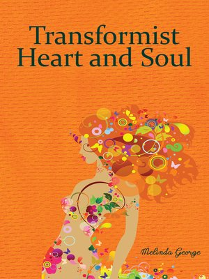 cover image of Transformist of the Heart and Soul